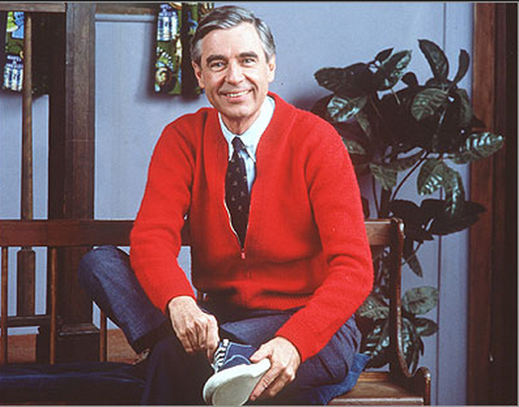 "I agree with Fred Rogers! ""I like you just the way you are!"""