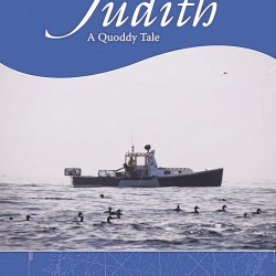 """Judith: A Quoddy Tale"" is the first novel for Holden author John. R. Cobb."