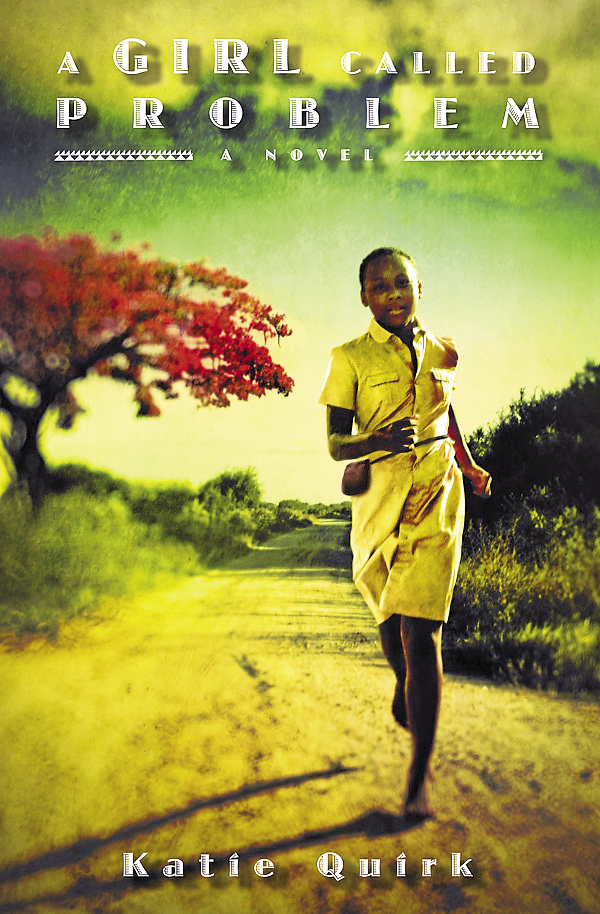 Author Katie Quirk recently published her first book, &quotA Girl Called Problem.&quot Set in Tanzania, the story is about Shida, a 13-year-old who is a healer.