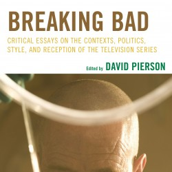The cover art for the book 'Breaking Bad: Critical Essays on the Context, Politics, Style and Reception of the Television Series,' edited by University of Southern Maine professor David Pierson. The book is expected to be available for purchase Nov. 1.