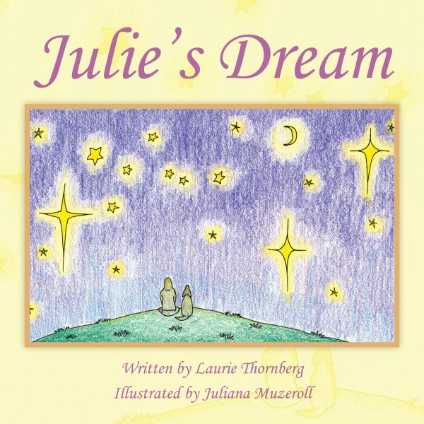 &quotJulie's Dream,&quot by Oakland nurse and breast cancer survivor Laurie Thornberg.
