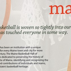The Maine Basketball Hall of Fame announced on Wednesday that it will have a permanent exhibit in the Cross Insurance Center.