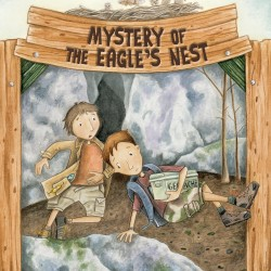 "Book cover of ""Mystery of The Eagle's Nest"" by Tamra Wight of Poland, published in August 2014 by Islandport Press."